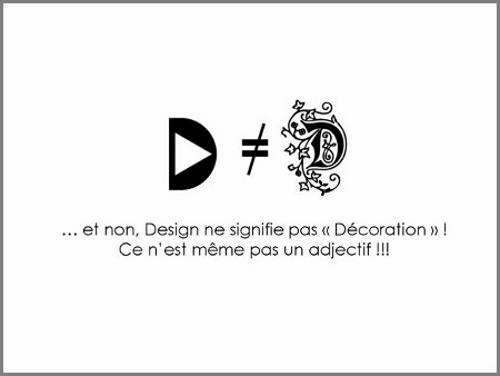 Vous avez dit design ?
