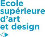 ESADSE - Ecole supérieure d'art et design de Saint-Etienne.