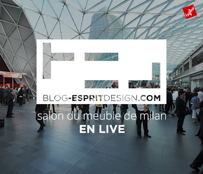 Salone del mobile milan 2014 le live blog esprit design for Salon milan design