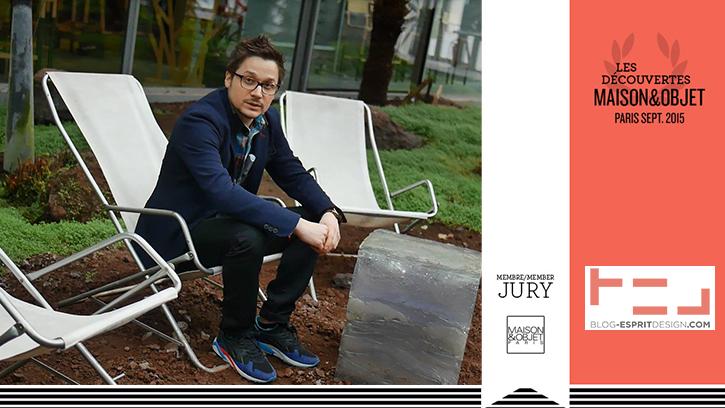 Blog Esprit Design - Jury Découvertes - Maison & Objet septembre 2015