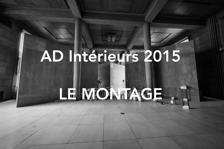 AD Intérieurs 2015 : Le montage