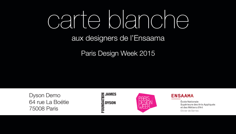 Carte Blanche ESAAMA par Dyson paris design week