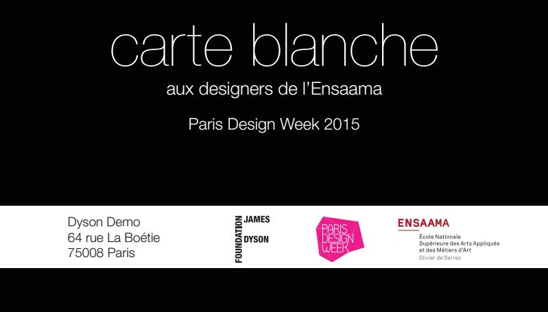 Carte Blanche ESAAMA par Dyson paris design week