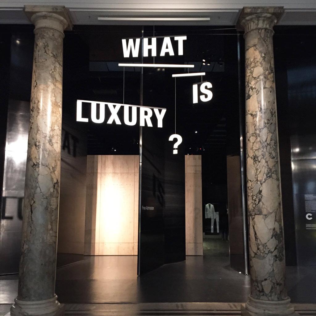 Exposition « What is Luxury ?» - Victoria & Albert Museum